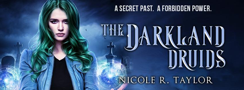 The Darkland Druids - Nicole R. Taylor
