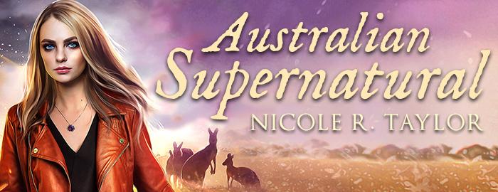 Australian Supernatural - Nicole R. Taylor